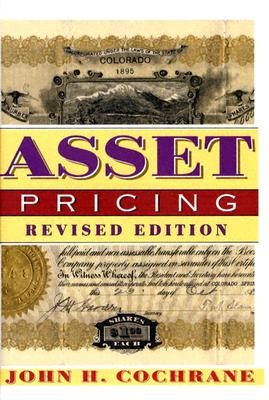 Asset Pricing By Cochrane, John H.